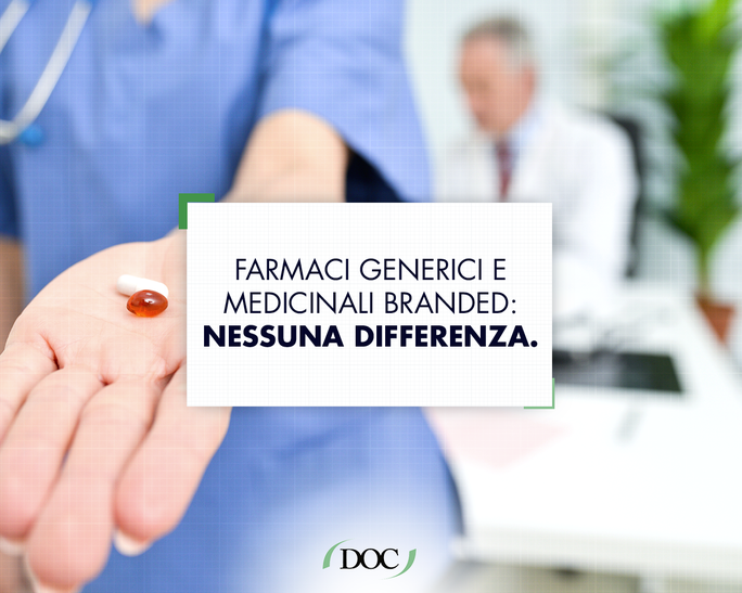 MEDICINALI GENERICI VS MEDICINALI BRANDED: NON CI SONO DIFFERENZE