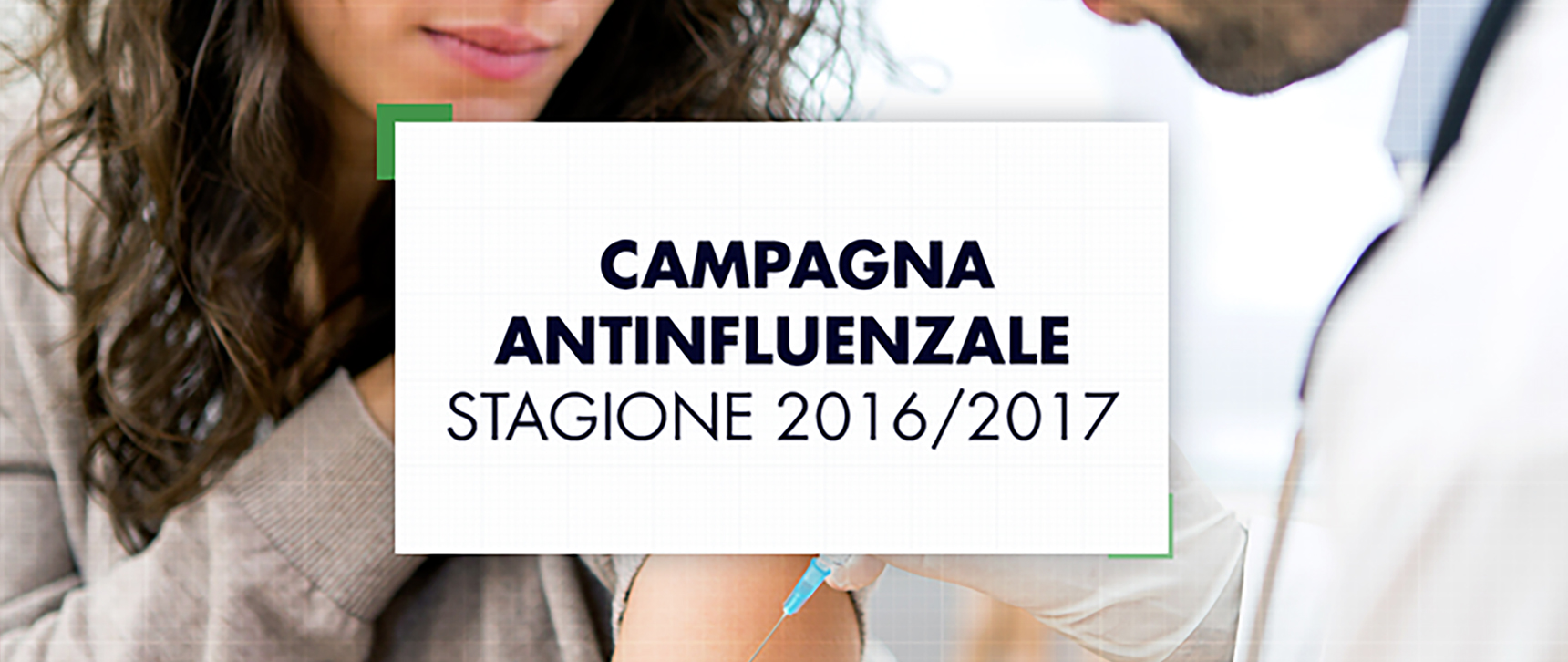CAMPAGNA ANTINFLUENZALE STAGIONE 2016/2017